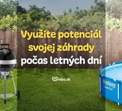 Využite potenciál svojej záhrady počas letných dní